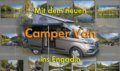 Mit dem neuen Camper Van ins Engadin